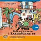 Folk og røvere i Kardemomme By (Lydbok cd)