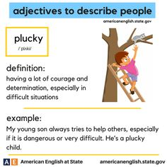 adjectives to describe people: plucky English Adjectives, English Idioms, English Phrases, English Words, English Lessons, English Grammar, English Language, Advanced English Vocabulary, English Vocabulary Words
