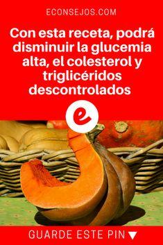 Glucemia alta | Con esta receta, podrá disminuir la glucemia alta, el colesterol y triglicéridos descontrolados    | Con esta receta, podrá disminuir la glucemia alta, el colesterol y triglicéridos descontrolados. Haga y compruebe.