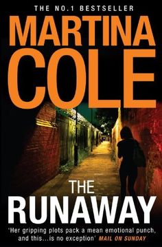 The Runaway by Martina Cole, http://www.amazon.co.uk/dp/B002TXZST4/ref=cm_sw_r_pi_dp_.Lmttb03K4858