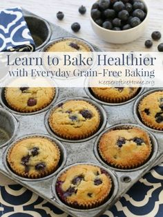 Learn to Bake Healthier with Everyday Grain-Free Baking {KeeperOfTheHome.org}