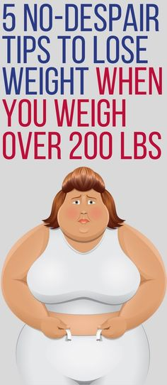 5 best ways to lose weight when you weigh over 200 pounds. Trying To Lose Weight, Losing Weight Tips, Weight Loss Tips, How To Lose Weight Fast, Weight Gain, 200 Pounds, Lose 5 Pounds, Pre Diabetes Symptoms, Bodybuilding