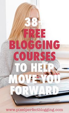 Looking for some free blogging information? Click here to see a list of 38+ free blogging courses where you can learn the basics without breaking the budget. #freebie #blogging #bloggingtips #bloggingcourses via @pixelperfectblogging