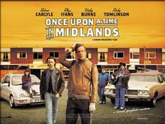 once upon a time in the midlands - Google Search Shane Meadows, The Amazing Spiderman 2, Twenty Four Seven, Robert Carlyle, How To Pronounce, See Movie, Once Upon A Time, Rock Bands, How To Memorize Things