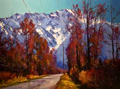 """- """"Pemberton Valley Road"""" by Mike Svob Canadian Painters, Canadian Artists, American Artists, Valley Road, Landscape Artwork, Mountain Paintings, Impressionist Paintings, Mountain Landscape, Cool Artwork"""