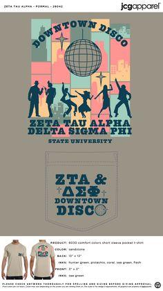 Zeta Tau Alpha Formal Shirt | Sorority Formal Shirt | Greek Formal Shirt #zetataualpha #zeta #zta #Formal #Shirt #downtown #disco Sorority And Fraternity, Sorority Shirts, Sorority Formal, Social Themes, Zeta Tau Alpha, Custom Design Shirts, Formal Shirts, Mixers, Comfort Colors