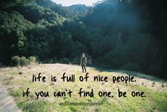 Life is full of nice people
