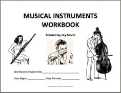 Musical Instruments Workbook- could work on this throughout the year
