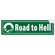 Anti-Obama: Road To Hell Paved With Stimulus Bumper Stickers