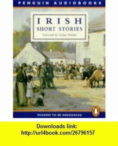 Irish Short Stories (9780140863666) Various, Colm Toibin , ISBN-10: 0140863664  , ISBN-13: 978-0140863666 ,  , tutorials , pdf , ebook , torrent , downloads , rapidshare , filesonic , hotfile , megaupload , fileserve