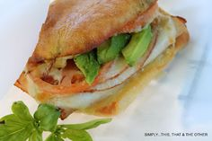 Simply...This. That. And The Other: Turkey Torta Sandwich