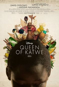 Can't wait for this: The official poster for Disney's 'The Queen Of Katwe' is here today. The forthcoming chess biopic tells the true story of Ugandan chess prodigy Phiona Mutesi. Lupita Nyong'o plays the role of Phiona's mother, Harriet Mutesi. David Oyelowo plays local missionary, Robert Katende. Coming soon in September 2016.