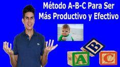 Método ABC | Aprovéchalo Para Ser Más Productivo!