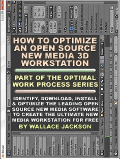 How to Optimize an Open Source New Media 3D Workstation by Mind Taffy CEO Wallace Jackson. Buy a $400 Quad-Core at WalMart and make it worth $10K with amazing open source software like the artists at MindTaffy do!
