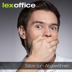 7 Sätze, die man sich als selbstständiger Unternehmer schleunigst abgewöhnen sollte: http://www.lexoffice.de/blog/sieben-saetze/