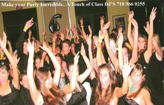 Make your party fun with A Touch of Class DJ's 718 966 0255  www.atouchofclassdj.com