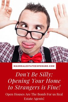 Hold an open house to increase your odds of getting burglarized. See how holding open houses can be a mistake and why they aren't necessary to sell a home. Open houses benefit real estate agents far more than they do homeowners. Real buyers always schedule showings for homes they are interested in viewing.