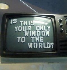 Window to what.....?