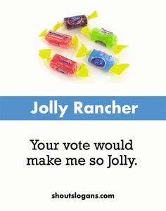 jolly rancher slogans sayings                                                                                                                                                     More