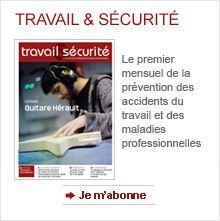 Travail et sécurité n°750