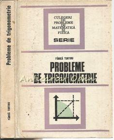 Probleme De Trigonometrie - Fanica Turtoiu Trigonometry