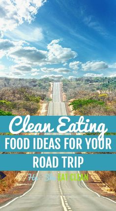Heading out for a road trip? Use this list of healthy snack ideas to keep everyone happy!#travel#roadtrip#healthy #heandsheeatclean #eatclean #adventure #cleaneating