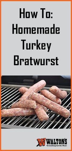 How To Make A Juicy Homemade Turkey Bratwurst