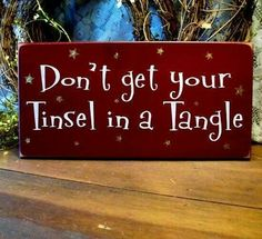 "christmas version of ""don't get your panties in a wad"""