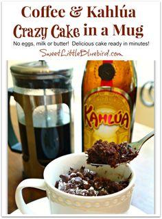 Coffee & Kahlúa Crazy Cake & Cake in a Mug Recipes (no eggs, milk or butter). Crazy Cake Recipes, Mug Recipes, Crazy Cakes, Sweet Recipes, Cooking Recipes, Kahlua Recipes, Fun Cooking, Pumpkin Recipes, Just Desserts