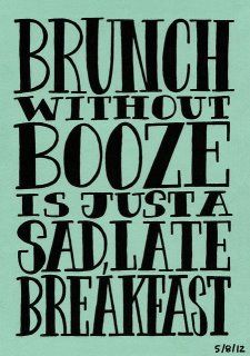 Oh, yes!  You definitely need a glass of sparkling with brunch... & sometimes breakfast too ;)