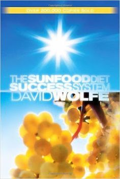 Free download or read online The sunfood diet success system a famous cooking related pdf book authorized by David Wolfe.