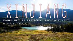 Heavenly Xinjiang - Kanas Nature Reserve / Urho Ghost City Part Four
