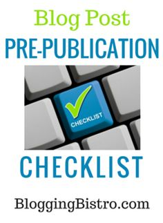 Get a free blogging pre-publication checklist. Text PREPUB to 44222 or click this image.