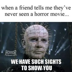 When a friend hasn't seen a scary movie