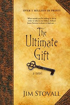 The Ultimate Gift (The Ultimate Series #1) by Jim Stovall