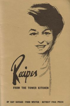 Recipes from the Tower Kitchen