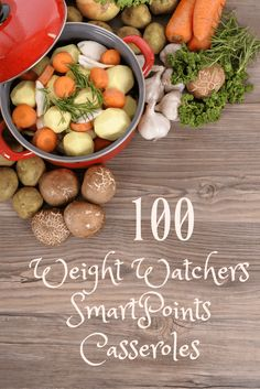 100 WW SmartPoints Casseroles can make your meal plans easy!