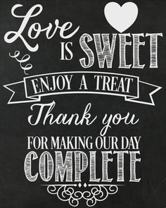 Love Is Sweet...Enjoy A Treat Wedding Printable / sign/ diy / Dessert table / Treats / Candy by AllSeamsSilly on Etsy