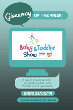 Baby and Toddler Show Tickets (Manchester or Bluewater) #Giveaway {Ends 21/02/14} | Boo Roo and Tigger Too