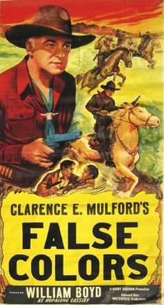 FALSE COLORS - William Boyd as 'Hopalong Cassidy' - Based on characters created by Clarence E. Mulford - United Artists - Insert Movie Poster.