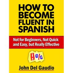 Spanish Short Stories For Beginners: 8 Modern & Hilarious Spanish Short Stories to Improve Your Vocabulary: Read Original Spanish Short Stories  The Fun Way to Learn Spanish