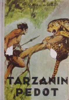 Burroughs Edgar Rice: Tarzanin pedot, Antikvaarin hinta: 7 EUR