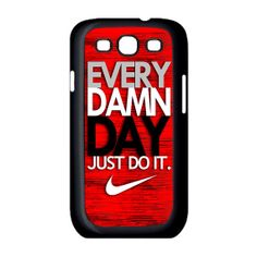 NIke  Every Damn Day Just Do it  samsung galaxy by NadiyaHomemade, $16.00