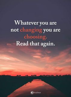 You are choosing… – Health Life Wisdom Quotes, True Quotes, Great Quotes, Motivational Quotes, Inspirational Quotes, Truth Of Life, Good Thoughts, Woman Quotes, Life Lessons