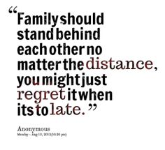 together family quote | thumbnail of quotes Family should stand behind each other no matter ...
