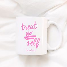 The mug Tom and Donna would buy - 11 oz. ceramic mug - Printed on both side - Bubblegum Pink lettering - Microwave safe - Dishwasher safe - Today's all about you DISCLAIMER: Due to their custom nature
