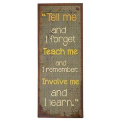 Involve Me Wall Sign.