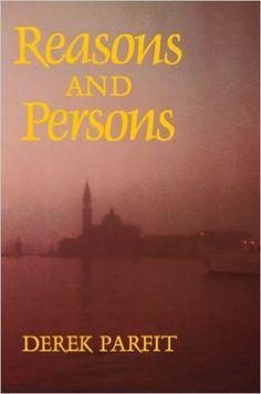 Reasons and Persons (Oxford Paperbacks): Amazon.de: Derek Parfit: Fremdsprachige Bücher