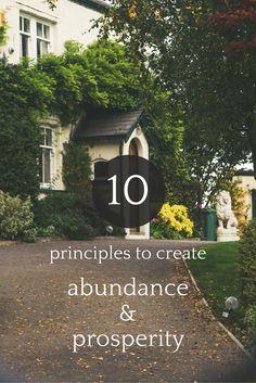 10 Principles to Create Abundance & Prosperity