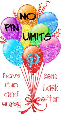 No pin limits... have fun, enjoy and come back often <3 Tam <3